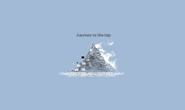 Journey to the top *