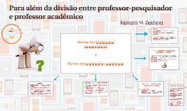 Copy of Para além da divisão entre professor-pesquisador e professor