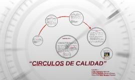 """""""CIRCULOS DE CALIDAD"""""""