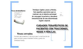 CUIDADOS TERAPÉUTICOS CON TRACCIONES, YESOS Y FÉRULAS.