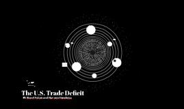 The U.S. Trade Deficit