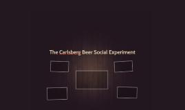 The Carlsberg Beer Social Experiment