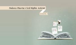 Dolores Huerta: Civil Rights Activist