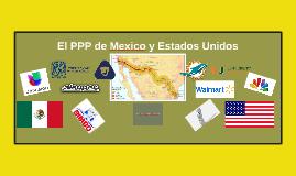 El PPP del Mexico y Estados Unidos