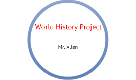 Copy of World History Project