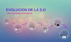 EVOLUCION DE LA S.O
