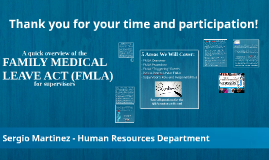 THE FAMILY MEDICAL LEAVE ACT (FMLA) - KL