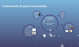 Cementación de pozos horizontales