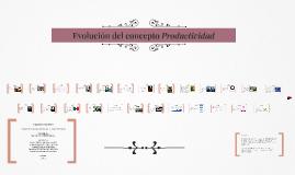 Copy of La evolución de la Productividad