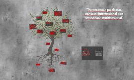 Copy of Perencanaan pajak atas transaksi internasional dan perusahaa
