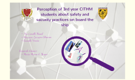 Copy of Perception of 3rd year CITHM students about safety and security practices on board the ship.