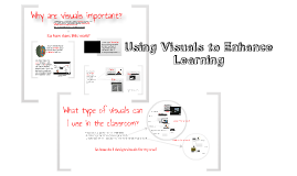 Using Visuals to Enhance Learning