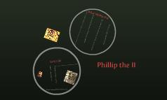 Phillip the II