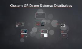 Cluster e GRIDs em Sistemas Distribuídos