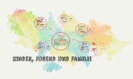 Kinder, Jugend und Familie