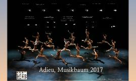Adieu, Musikbaum 2017