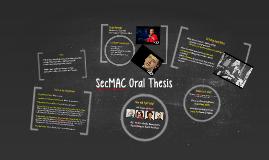 SecMAC Oral Thesis