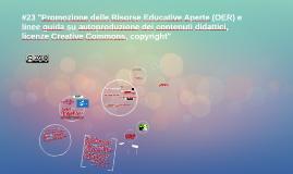 """Copy of Copy of #23 """"Promozione delle Risorse Educative Aperte (OER) e linee"""