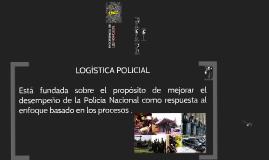 MANUAL LOGISTICO DE LA POLICIA NACIONAL