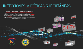 INFECCIONES MICÓTICAS SUBCUTÁNEAS