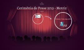 Cerimônia de Posse 2015 - Motriz