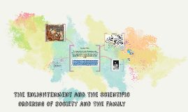 The Enlightenment and the Scientific Ordering of Society and the Family