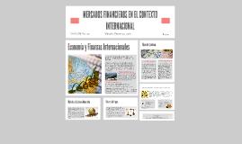 MERCADOS FINANCIEROS EN EL CONTEXTO INTERNACIONAL