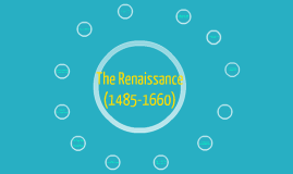 The Renassaince (1485-1660)