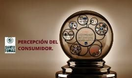PERCEPCIÓN DEL CONSUMIDOR