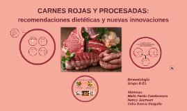 Carnes rojas y procesadas: