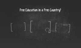 Free Education in a Free Country?