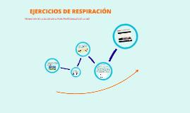 Copy of Ejercicios de respiración.