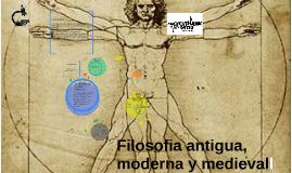 Filosofia antigua, moderna y medieval