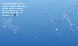 Creating multifunctional modular maritime work surfaces to a
