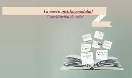 La nueva institucionalidad