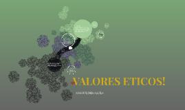 VALORES ETICOS!