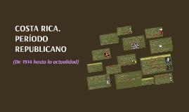 COSTA RICA. PERÍODO REPUBLICANO