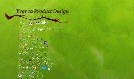 Copy of Year 10 Product DesignWelcome to Product Design!