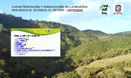 CARACTERIZACIÓN Y ZONIFICACIÓN DE LA RESERVA BIOLÓGICA EL SI