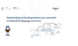 EPIDEMIOLOGÍA DE LOS AHOGAMIENTOS POR SUMERSIÓN EN EL ESTADO