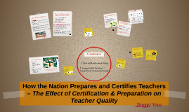 How the Nation prepares and certifies teachers – The effect