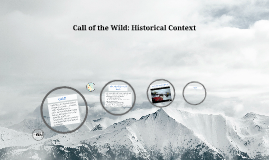 Call of the Wild: Historical Context