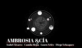 AMBROSIA &CÍA