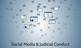 Social Media & Judicial Conduct