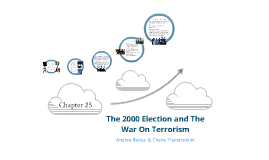 The 2000 Election and The War on Terrorism