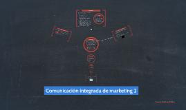 Comunicación integrada de marketing 2