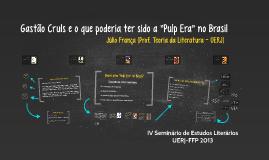 Gastão Cruls e o que poderia ter sido a Pulp Era no Brasil