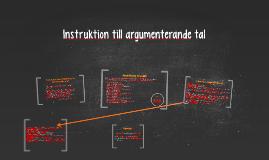 Copy of Instruktion till argumenterande tal