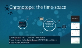 Copy of Chronotope: the time-space