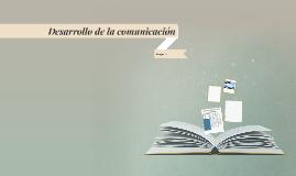Desarrollo de la comunicación